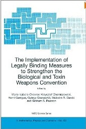 Copy of the cover of The Implementation of Legally Binding Measures to Strengthen the Biological and Toxin Weapons Convention